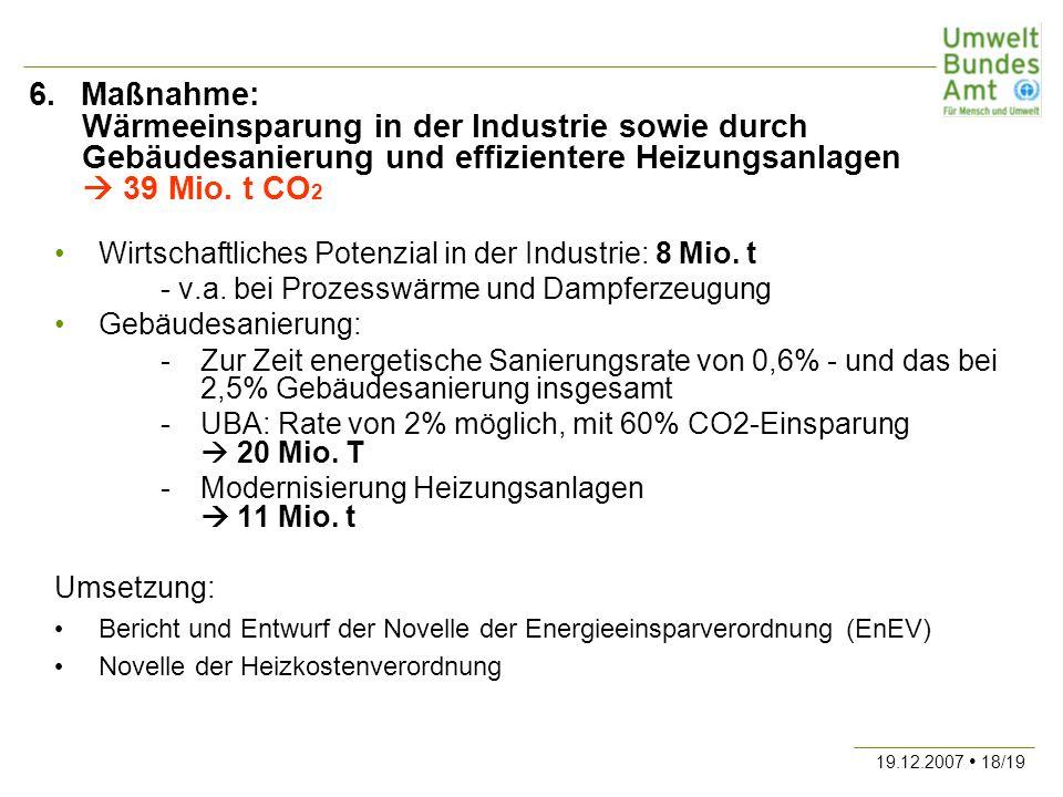 6. Maßnahme: Wärmeeinsparung in der Industrie sowie durch Gebäudesanierung und effizientere Heizungsanlagen  39 Mio. t CO2