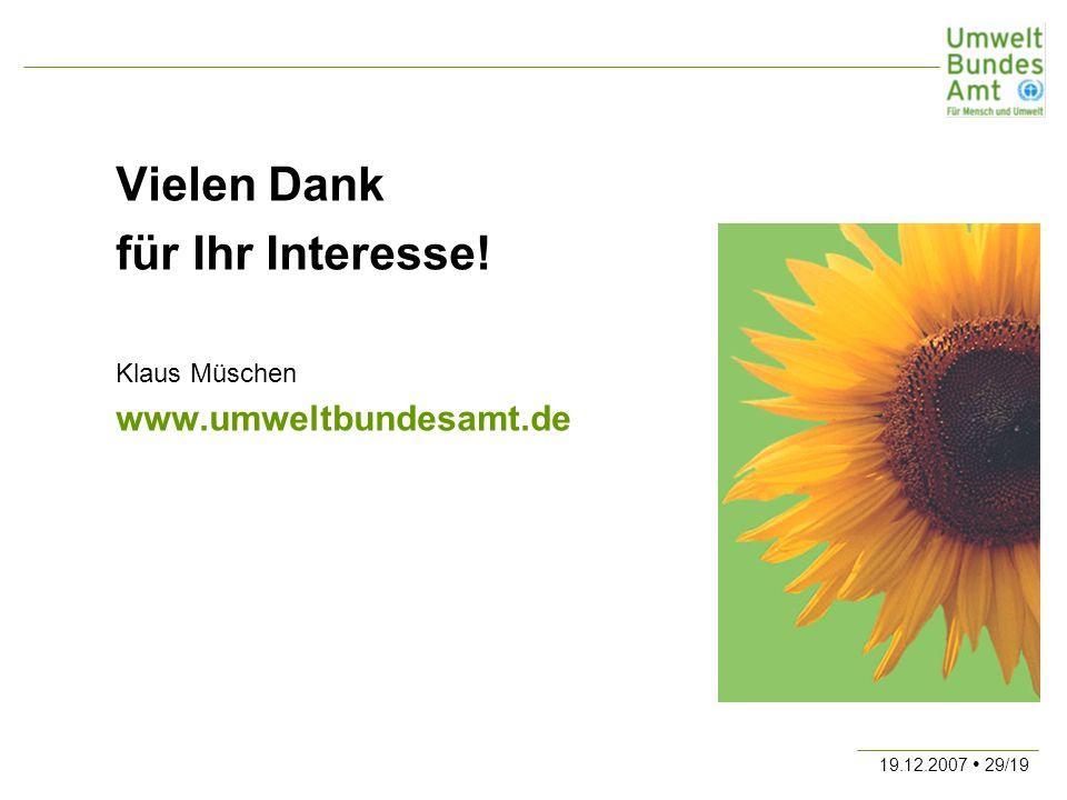Vielen Dank für Ihr Interesse! Klaus Müschen www.umweltbundesamt.de