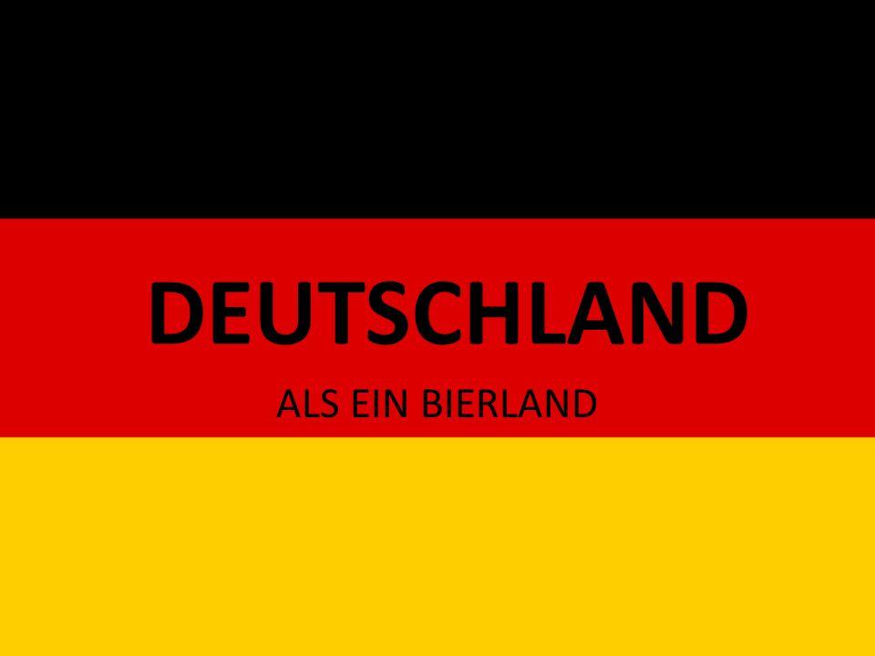 DEUTSCHLAND ALS EIN BIERLAND