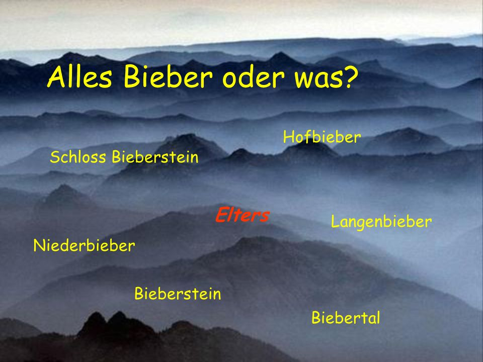 Alles Bieber oder was Elters Hofbieber Schloss Bieberstein