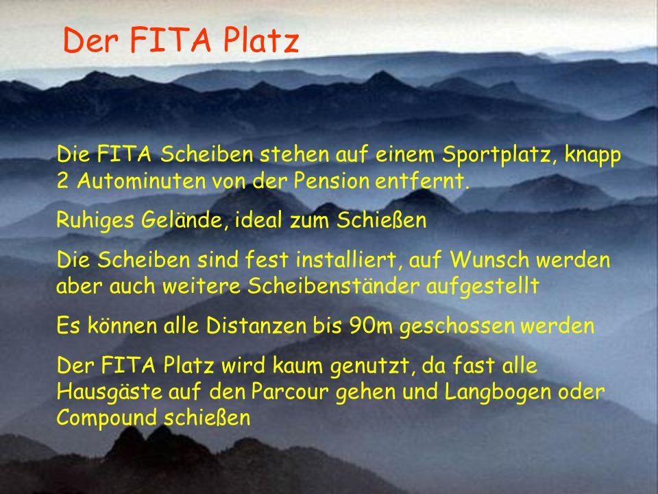 Der FITA Platz Die FITA Scheiben stehen auf einem Sportplatz, knapp 2 Autominuten von der Pension entfernt.