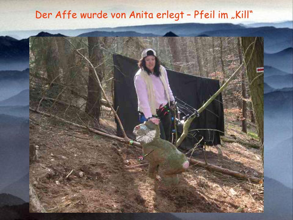 """Der Affe wurde von Anita erlegt – Pfeil im """"Kill"""