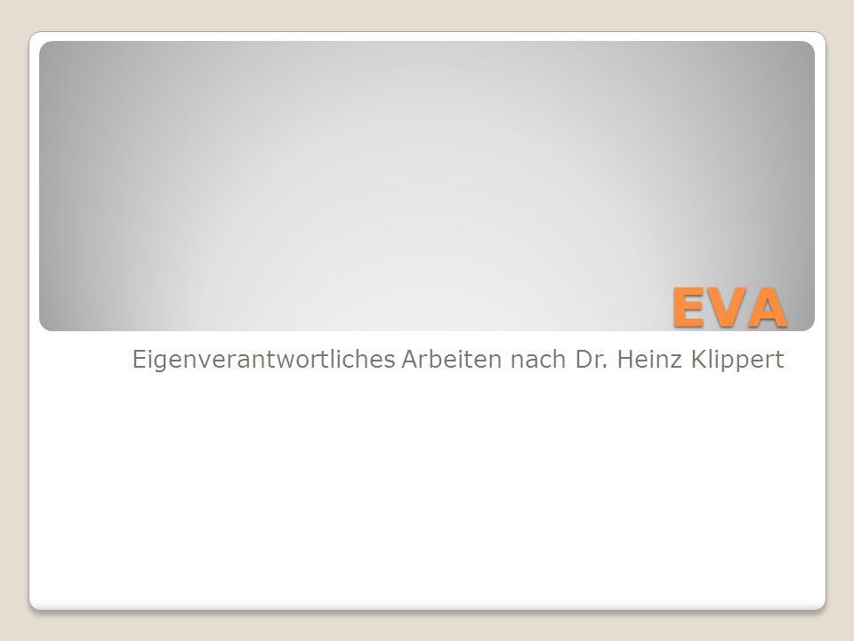 Eigenverantwortliches Arbeiten nach Dr. Heinz Klippert