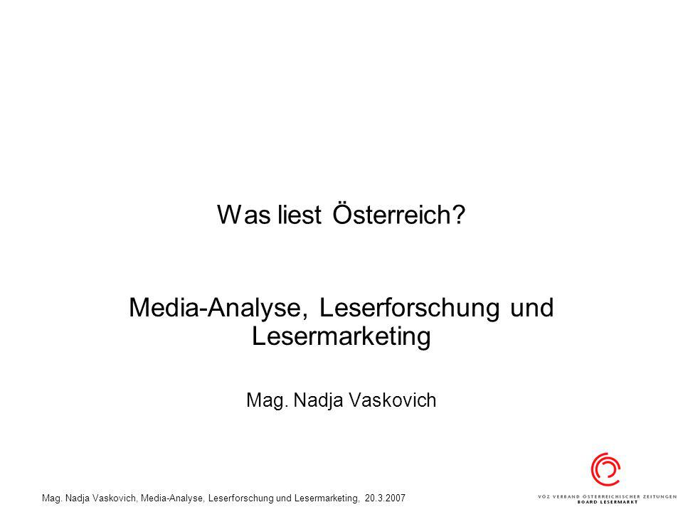 Media-Analyse, Leserforschung und Lesermarketing Mag. Nadja Vaskovich