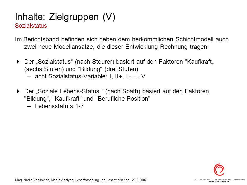 Inhalte: Zielgruppen (V) Sozialstatus