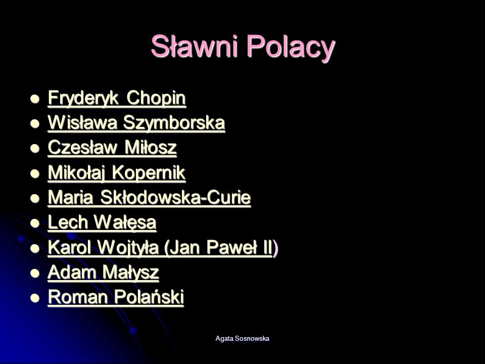 Sławni Polacy Fryderyk Chopin Wisława Szymborska Czesław Miłosz