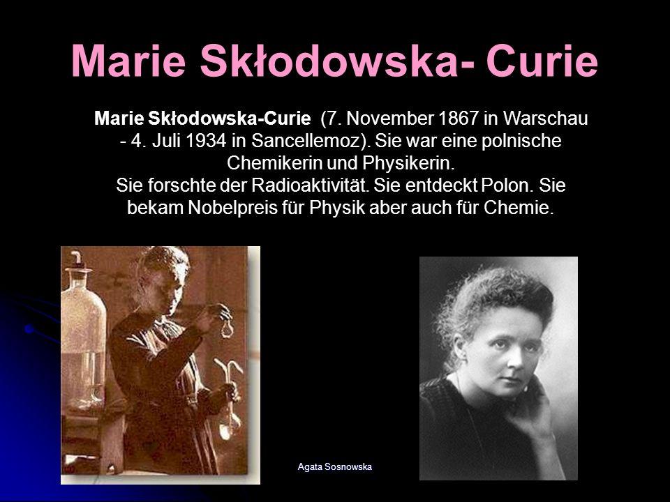 Marie Skłodowska- Curie