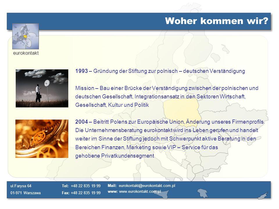Woher kommen wir 1993 – Gründung der Stiftung zur polnisch – deutschen Verständigung.