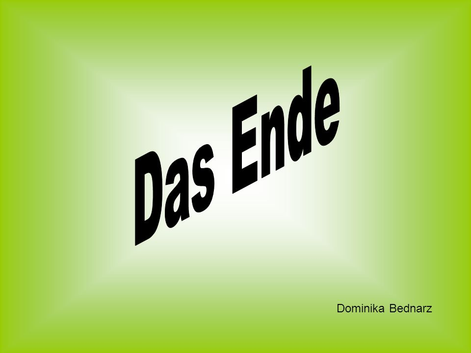 Das Ende Dominika Bednarz