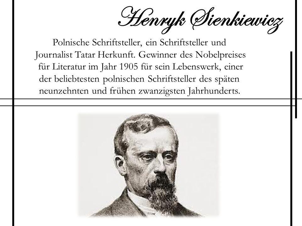 Henryk Sienkiewicz Polnische Schriftsteller, ein Schriftsteller und