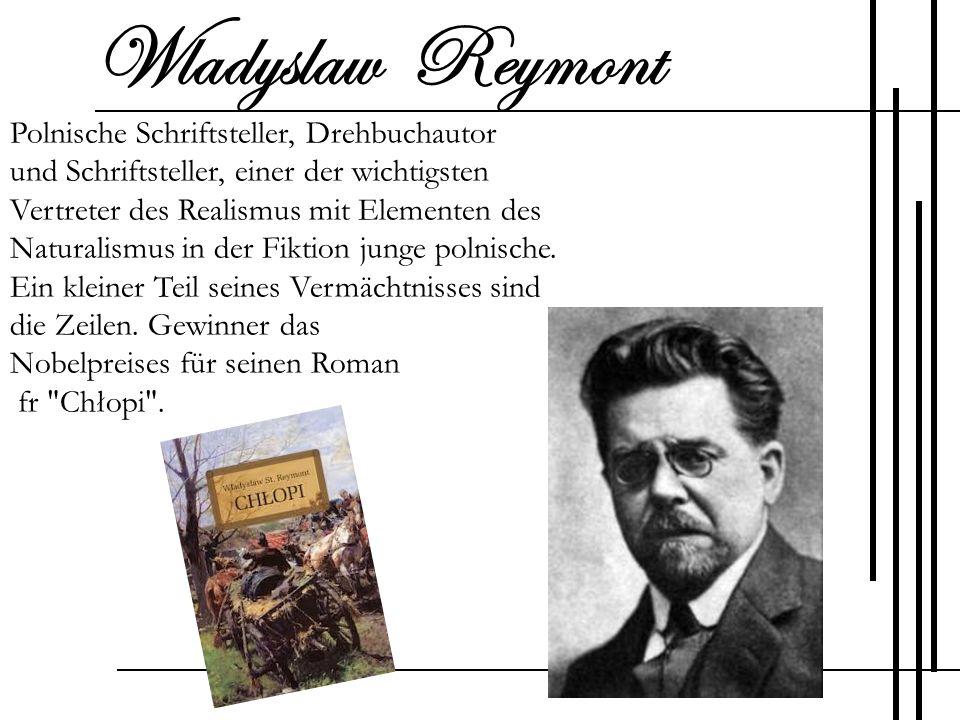 Wladyslaw Reymont Polnische Schriftsteller, Drehbuchautor