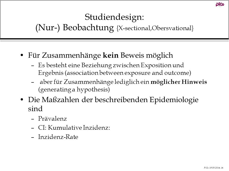 Studiendesign: (Nur-) Beobachtung {X-sectional,Obersvational}