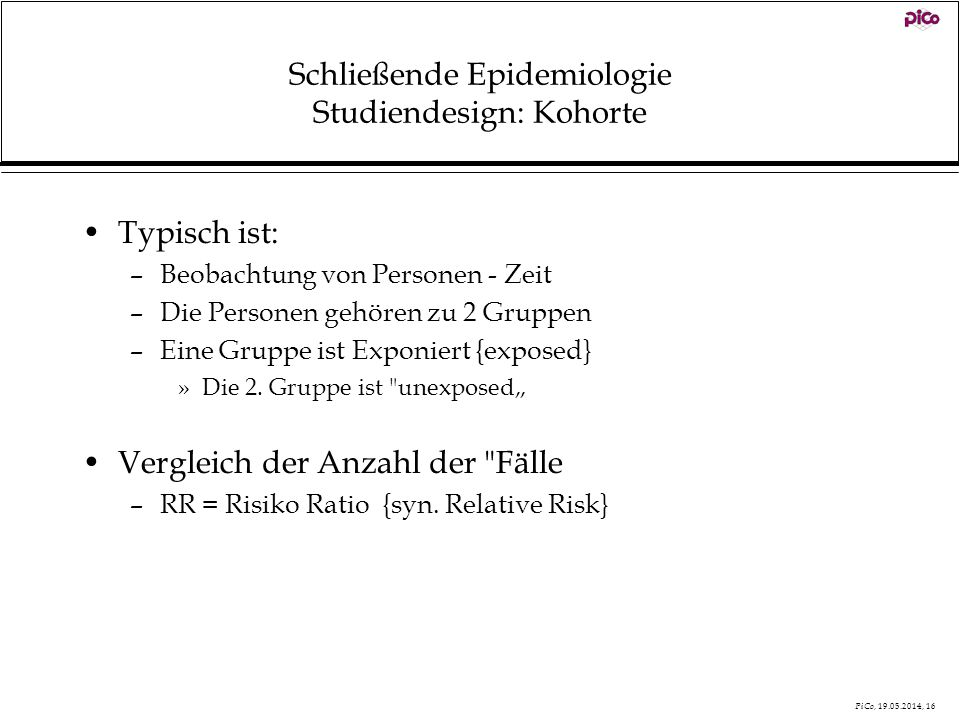 Schließende Epidemiologie Studiendesign: Kohorte