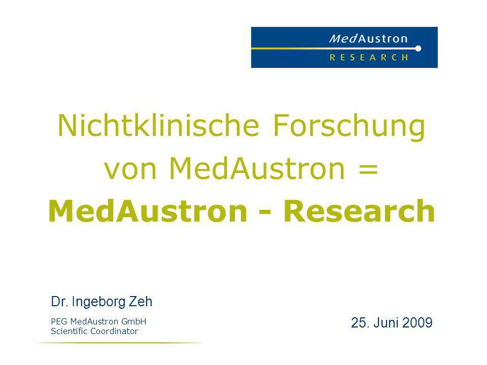 Nichtklinische Forschung von MedAustron = MedAustron - Research