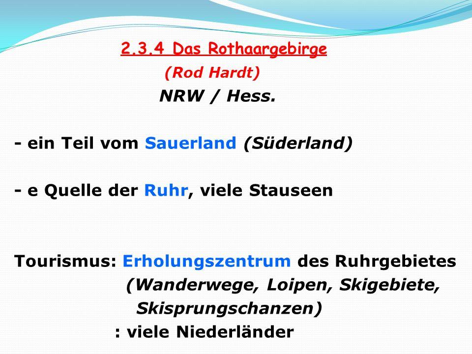 2. 3. 4 Das Rothaargebirge (Rod Hardt) NRW / Hess