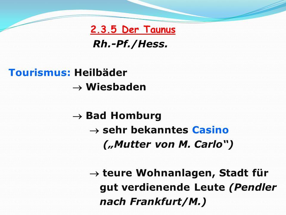 2.3.5 Der Taunus Rh.-Pf./Hess.