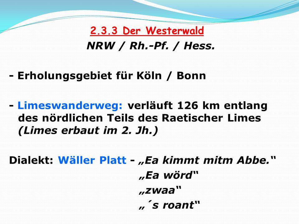 2. 3. 3 Der Westerwald NRW / Rh. -Pf. / Hess