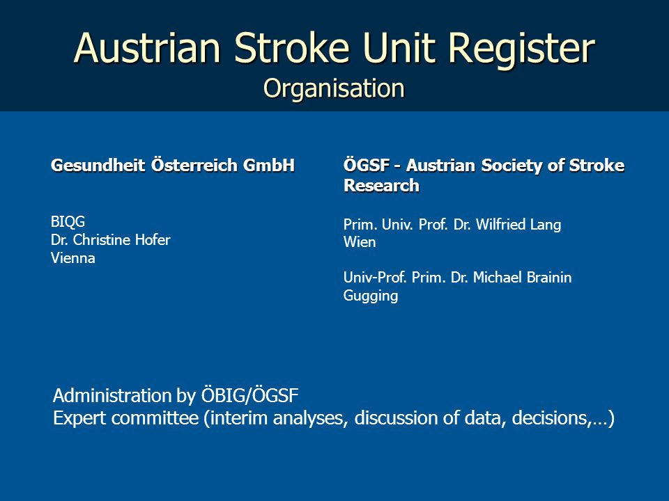 Austrian Stroke Unit Register Organisation