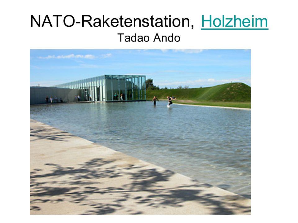 NATO-Raketenstation, Holzheim Tadao Ando