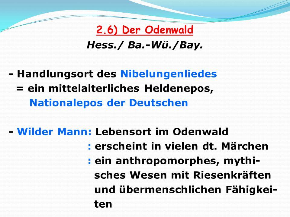 2.6) Der Odenwald Hess./ Ba.-Wü./Bay.