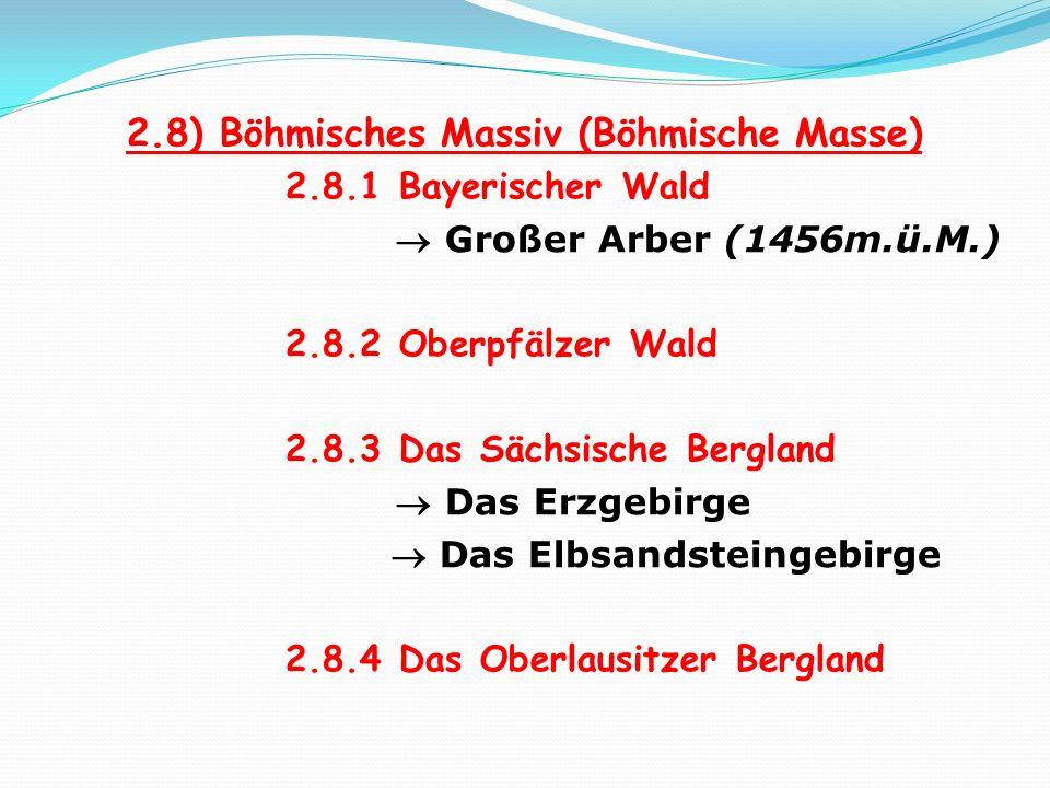 2.8) Böhmisches Massiv (Böhmische Masse)
