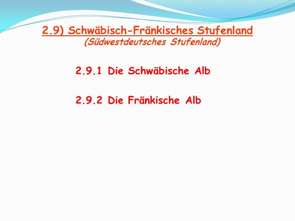 2.9) Schwäbisch-Fränkisches Stufenland (Südwestdeutsches Stufenland)