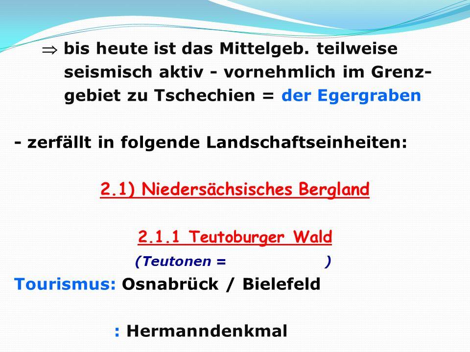 2.1) Niedersächsisches Bergland