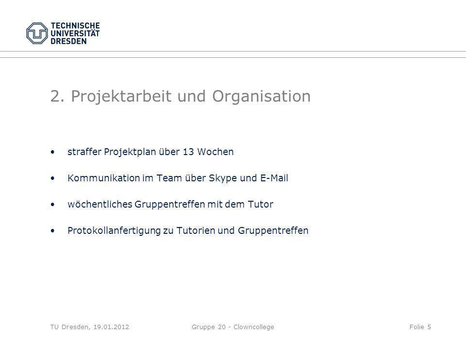 2. Projektarbeit und Organisation