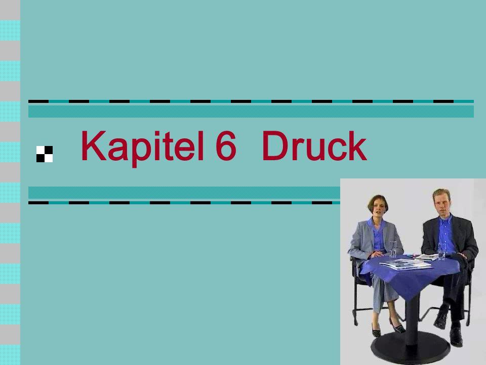 Kapitel 6 Druck