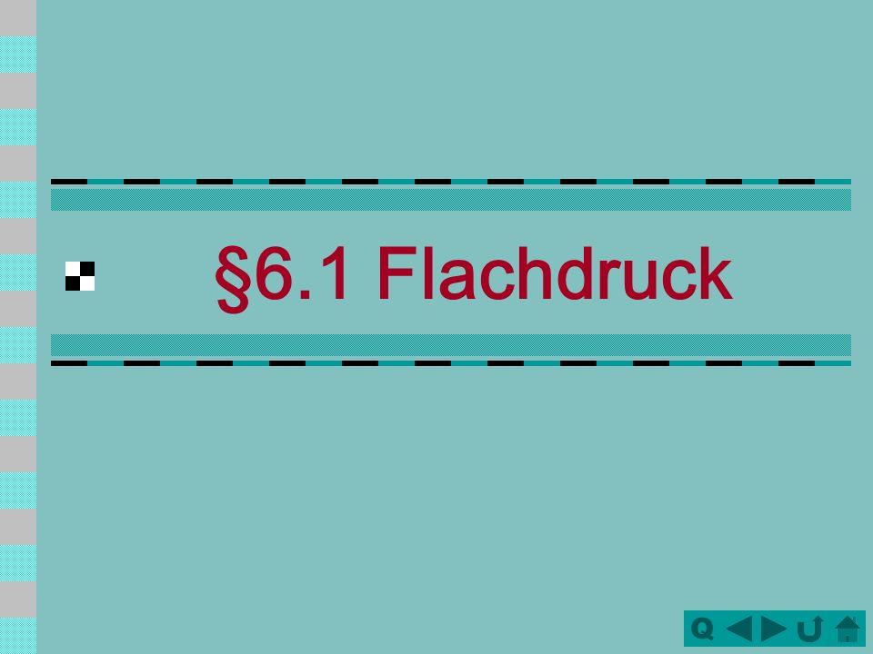 §6.1 Flachdruck