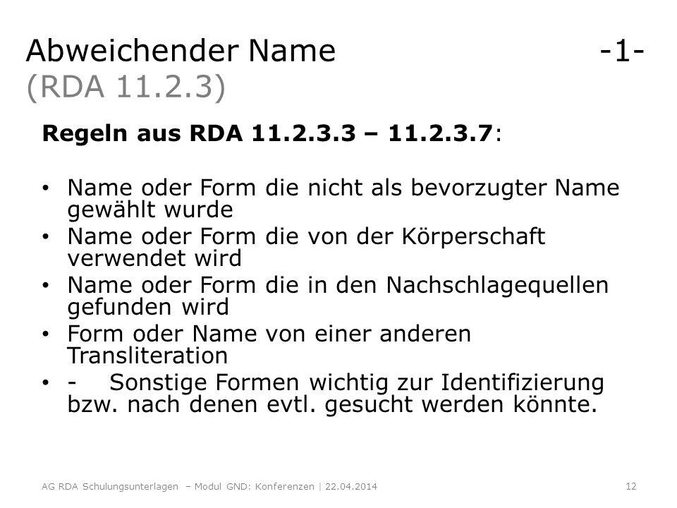 Abweichender Name -1- (RDA 11.2.3)