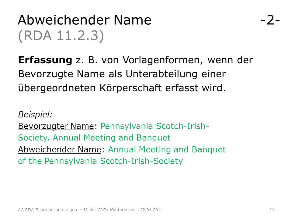 Abweichender Name -2- (RDA 11.2.3)