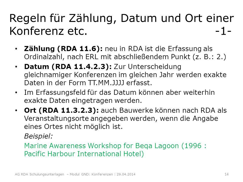 Regeln für Zählung, Datum und Ort einer Konferenz etc. -1-
