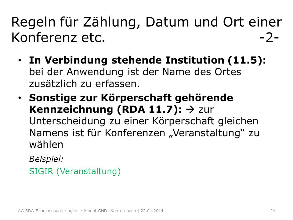 Regeln für Zählung, Datum und Ort einer Konferenz etc. -2-