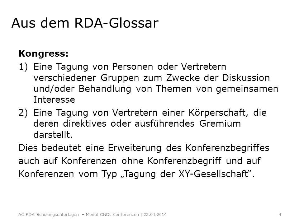 Aus dem RDA-Glossar Kongress: