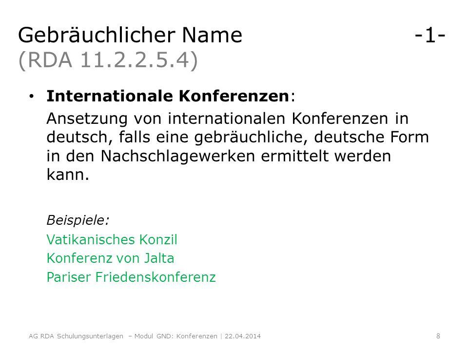 Gebräuchlicher Name -1- (RDA 11.2.2.5.4)