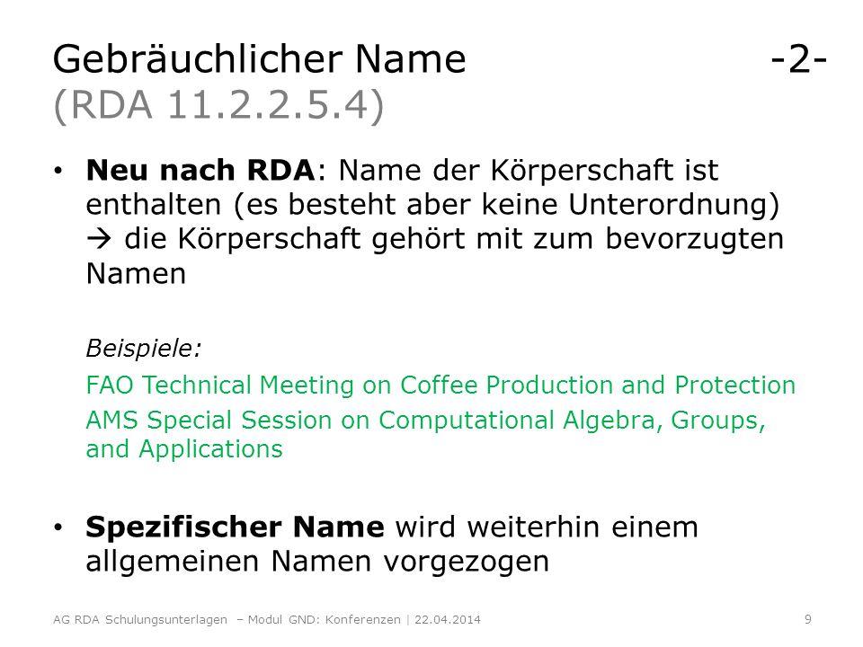 Gebräuchlicher Name -2- (RDA 11.2.2.5.4)
