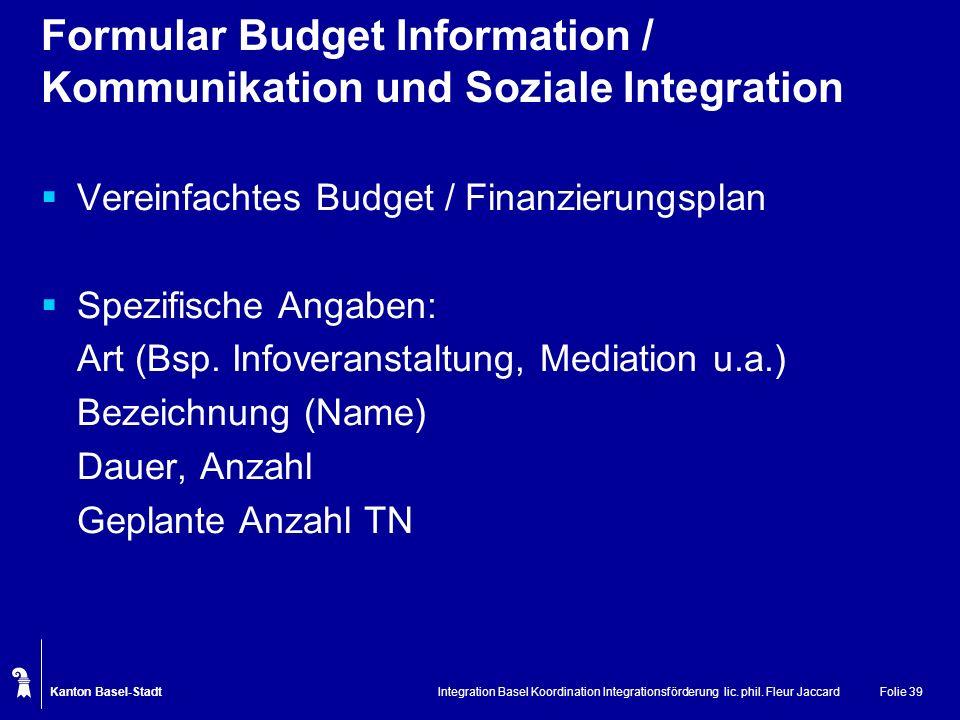 Formular Budget Information / Kommunikation und Soziale Integration