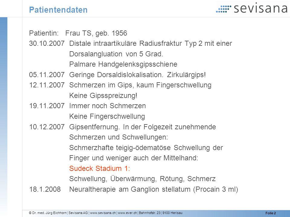 Patientendaten Patientin: Frau TS, geb. 1956