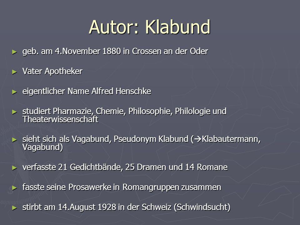 Autor: Klabund geb. am 4.November 1880 in Crossen an der Oder