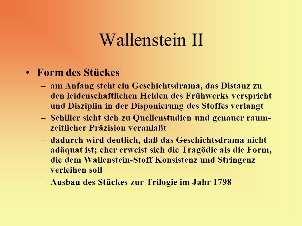 Wallenstein II Form des Stückes