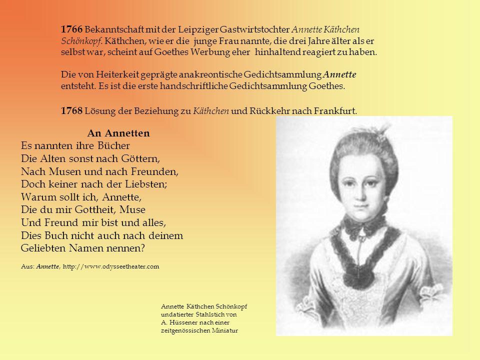 1768 Lösung der Beziehung zu Käthchen und Rückkehr nach Frankfurt.