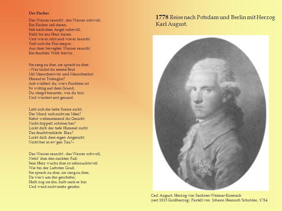 1778 Reise nach Potsdam und Berlin mit Herzog Karl August.
