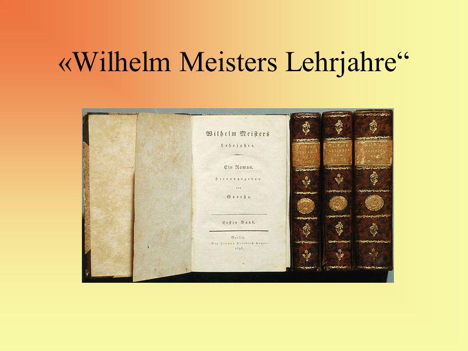 «Wilhelm Meisters Lehrjahre