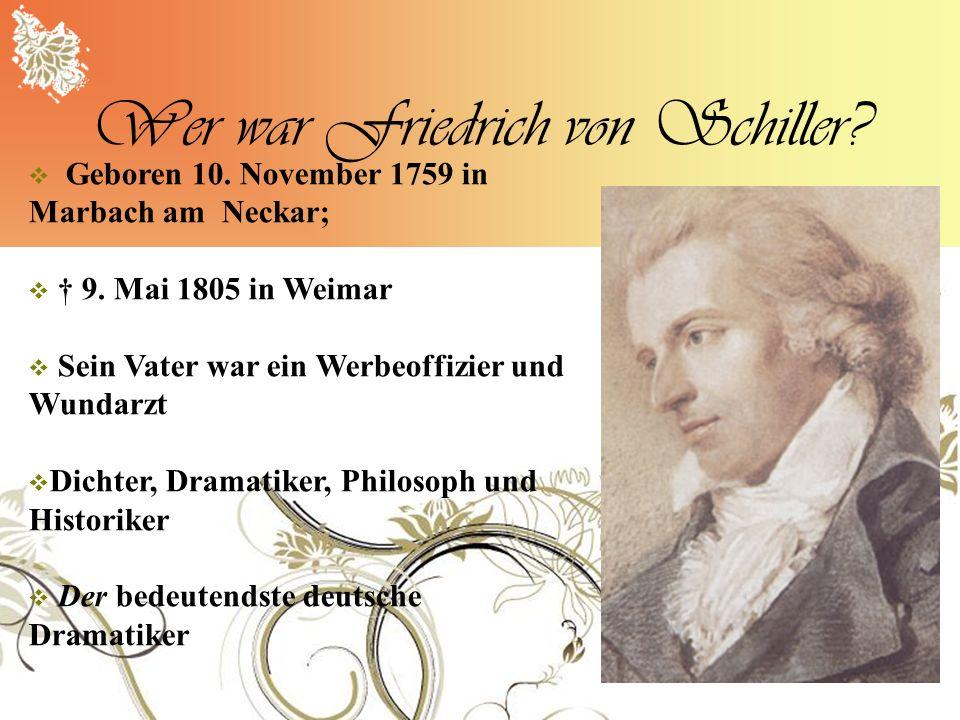 Wer war Friedrich von Schiller
