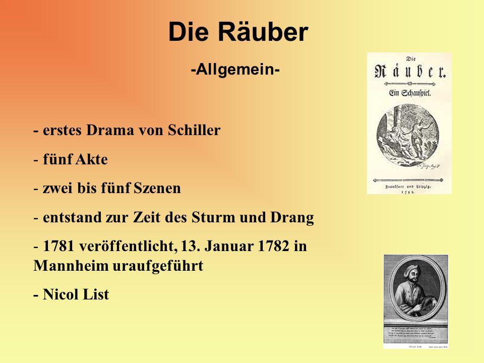 Die Räuber -Allgemein- - erstes Drama von Schiller fünf Akte