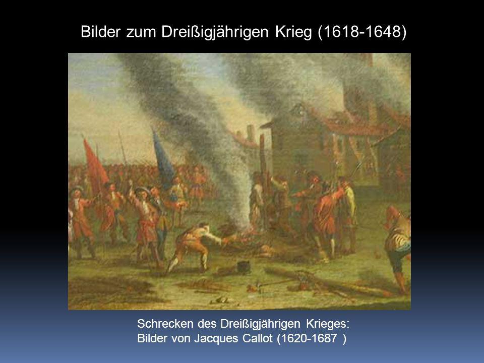 Bilder zum Dreißigjährigen Krieg (1618-1648)