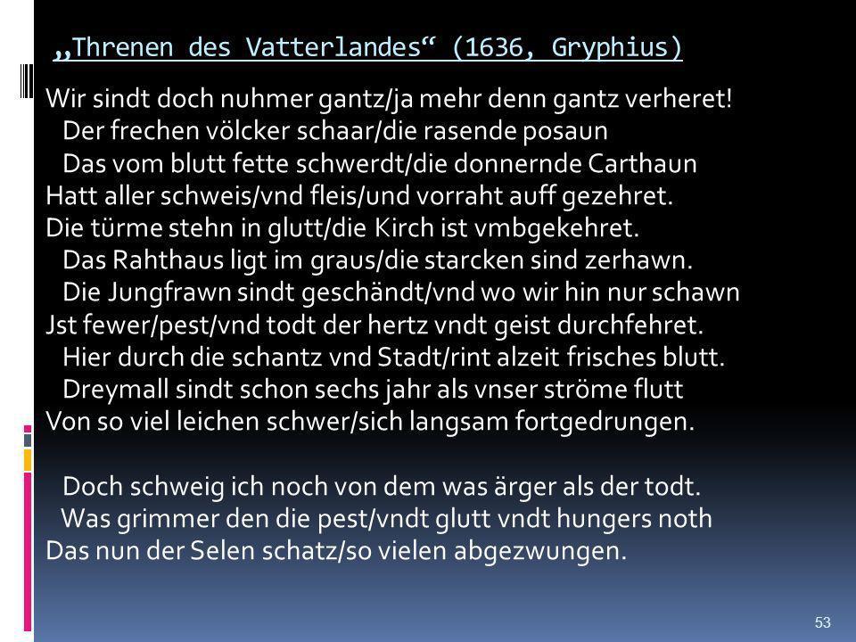 """""""Threnen des Vatterlandes (1636, Gryphius)"""