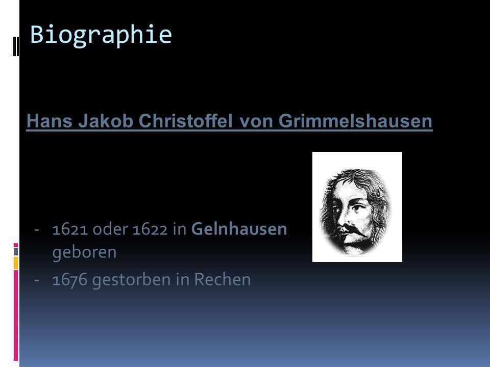 Biographie Hans Jakob Christoffel von Grimmelshausen
