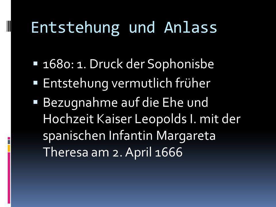 Entstehung und Anlass 1680: 1. Druck der Sophonisbe
